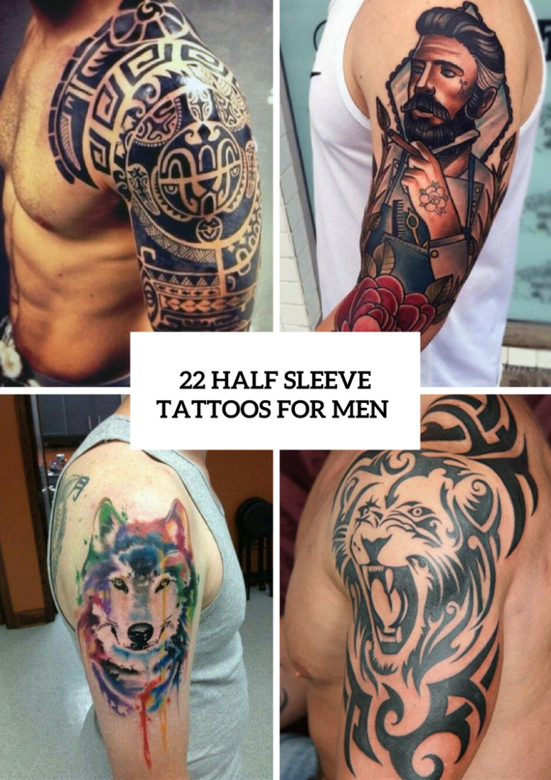22 Half Sleeve Tattoo Ideas For Men Styleoholic in measurements 775 X 1096
